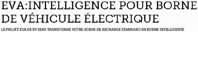 Projet financement EVA borne de recharge intelligente ev sens